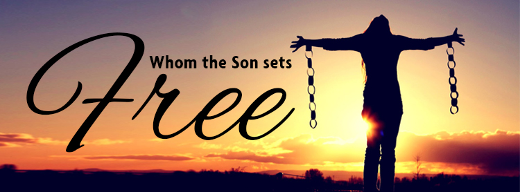 Whom-the-Son-Sets-Free-Banner