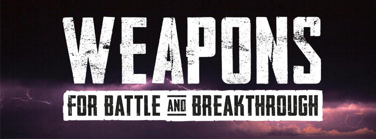 Weapons for battle and breakthrough